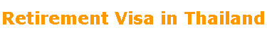 Retirement Visa in Thailand page heading